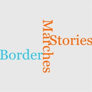 Stories Of The Border Marches by John Lang And Jean Lang