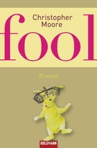 Fool: Roman by Christopher Moore