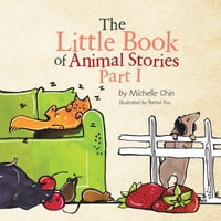 The Little Book of Animal Stories: Part I