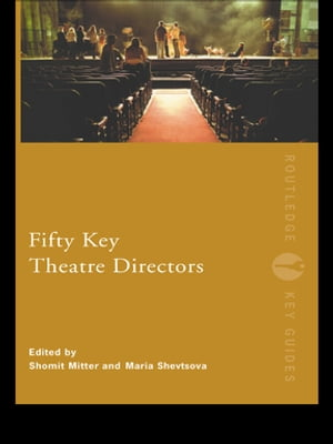 Fifty Key Theatre Directors