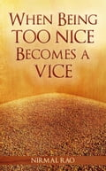 When Being Too Nice Becomes Vice 9b4adebd-74cf-4d9f-9cb9-c159a87fc7f3