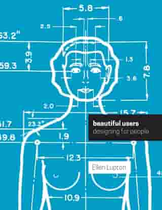 Beautiful Users: Designing for People by Thomas Carpentier