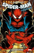 Spider-Man. Il vendicatore (Spider-Man Collection) by Christopher Yost