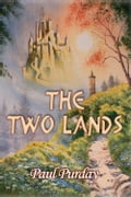 The Two Lands d21f5160-119b-442b-8ad5-d10cc49b03c7