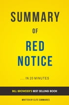 Summary of Red Notice: by Bill Browder , Includes Analysis by Elite Summaries
