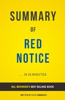 Summary of Red Notice: by Bill Browder , Includes Analysis