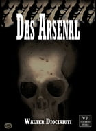 Das Arsenal: Horror by Walter Diociaiuti