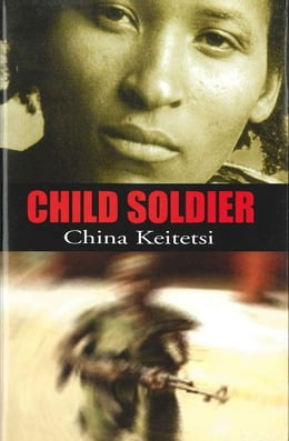 Book Child Soldier by China Keitetsi