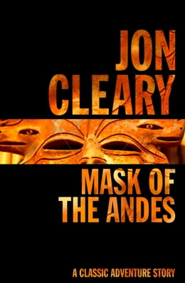 Book Mask of the Andes by Jon Cleary