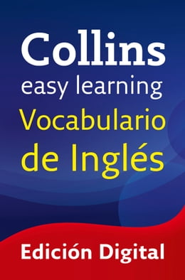 Book Easy Learning Vocabulario de inglés (Collins Easy Learning English) by Collins Dictionaries