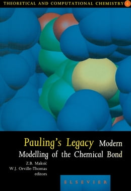 Book Pauling's Legacy: Modern Modelling of the Chemical Bond by Maksic, Z.B.