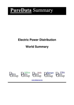 Electric Power Distribution World Summary: Market Values & Financials by Country