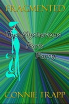 The Mysterious Paris Parry by Connie Trapp