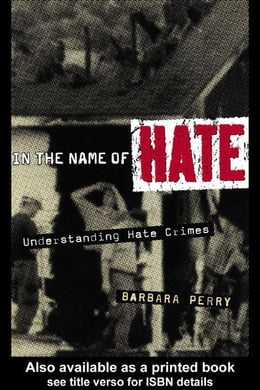 Book In the Name of Hate by Perry, Barbara