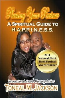 Pleasing Your Partner: A Spiritual Guide to H.A.P.P.I.N.E.S.S.