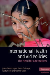 International Health and Aid Policies: The Need for Alternatives