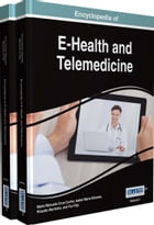 Encyclopedia of E-Health and Telemedicine by Maria Manuela Cruz-Cunha