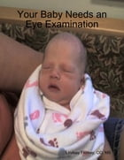 Your Baby Needs an Eye Examination