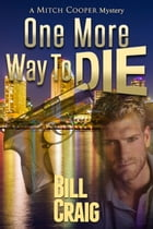 One More Way to Die by Bill Craig