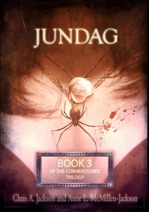 Jundag: The Cornerstones Trilogy, #3