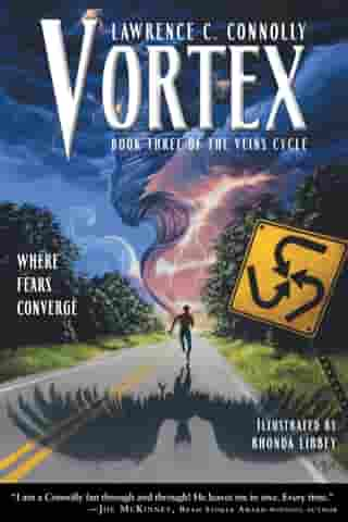Vortex: Book Three of the Veins Cycle by Lawrence C. Connolly