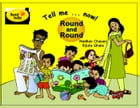 Tell me ... now! Round and Round by Madhav Chavan
