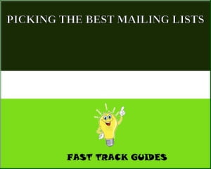 PICKING THE BEST MAILING LISTS by Alexey