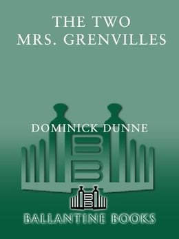 Book The Two Mrs. Grenvilles by Dominick Dunne