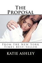 The Proposal by Katie Ashley