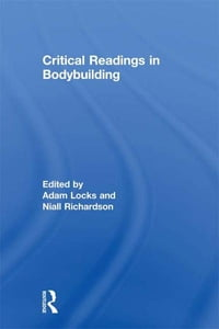 Critical Readings in Bodybuilding