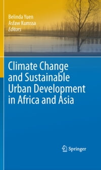 Climate Change and Sustainable Urban Development in Africa and Asia