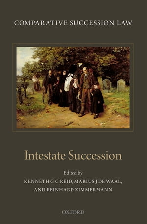 Comparative Succession Law Volume II: Intestate Succession