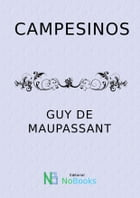 Campesinos by Guy de Maupassant