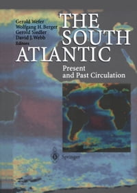 The South Atlantic: Present and Past Circulation