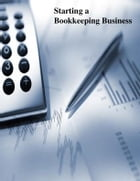 Starting a Bookkeeping Business by V.T.