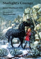 Starlight's Courage by Janet Muirhead Hill