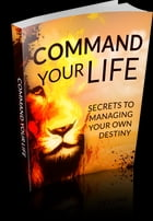 Command Your Life by Anonymous