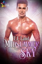 Midsummer Sky by T.J. Land