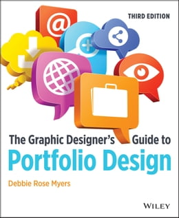 Book The Graphic Designer's Guide to Portfolio Design by Debbie Rose Myers