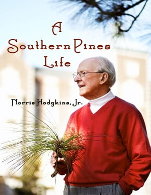 A Southern Pines Life