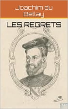 Les regrets by Joachim du Bellay