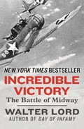 Incredible Victory: The Battle of Midway 885017b6-35bf-490c-acf4-c1ee63e48159