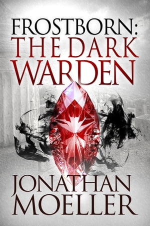 Frostborn: The Dark Warden (Frostborn #6)