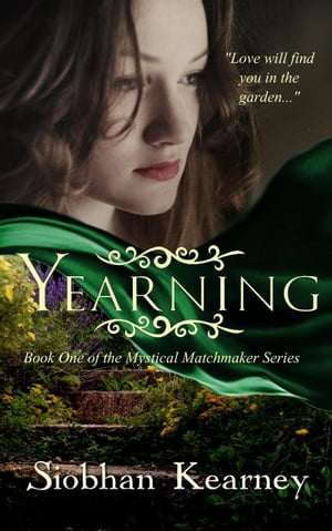 Yearning: The Mystical Matchmaker, #1