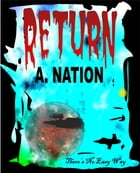 Return There's No Easy Way by A. Nation