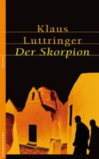 Der Skorpion by Klaus Luttringer