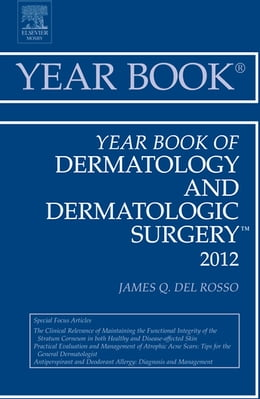 Book Year Book of Dermatology and Dermatological Surgery 2012 by James Q. Del Rosso