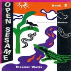 Open Sesame Book 2 by Eleanor Watts