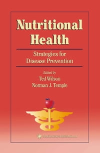 Nutritional Health: Strategies for Disease Prevention