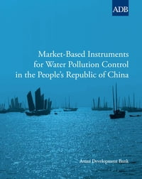 Market-Based Instruments for Water Pollution Control in the People's Republic of China